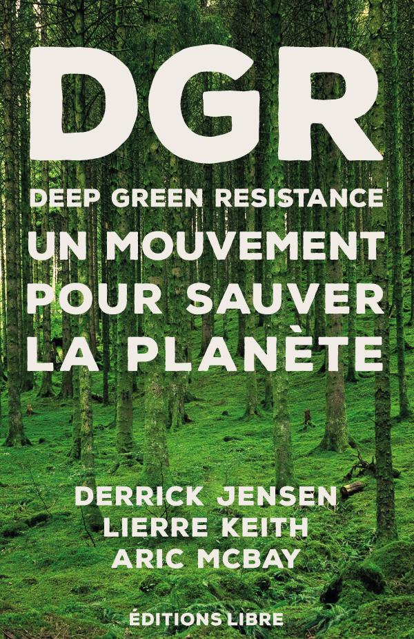 """Ouvrage """"DGR. Un mouvement pour sauver la planète"""""""